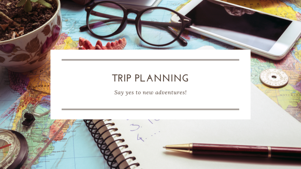 trip planning for your next vacation holiday